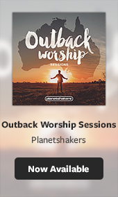 Planetshakers Outback Worship Sessions